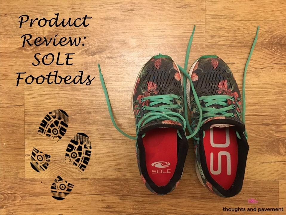 SOLE footbed review